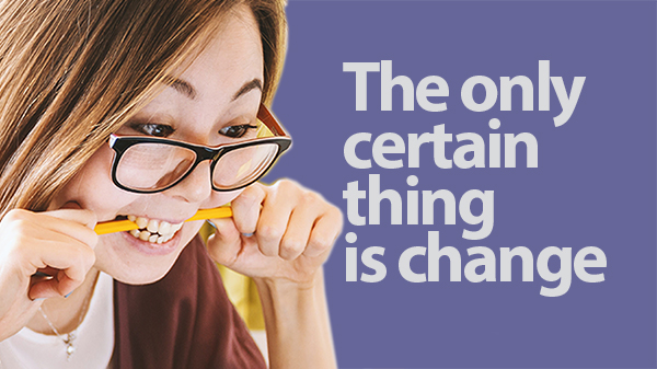Workshop: The Only Certain Thing Is Change