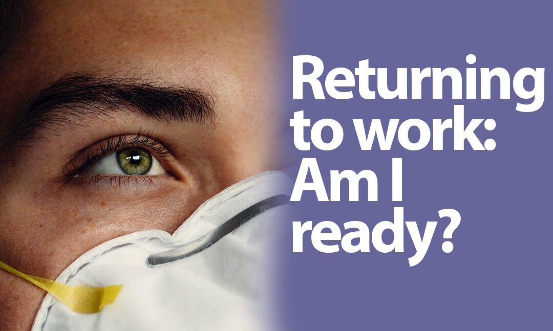 Workshop: Returning to the Workplace – Am I Ready?