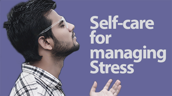 Self-Care for Stress Management